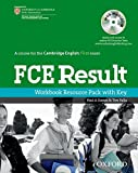 FCE Result: Workbook Resource Pack with Key (First Result)