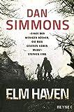 Elm Haven: Zwei Romane in einem Band von Dan Simmons