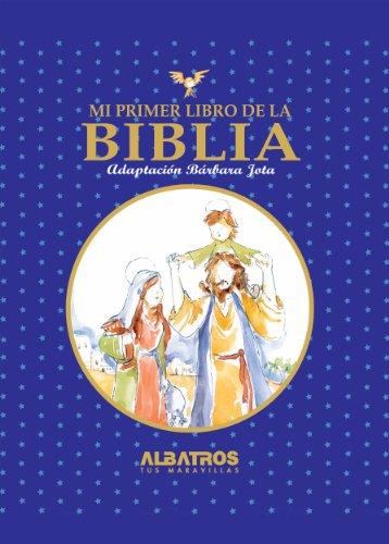 Mi primer libro de la Biblia par Bárbara Jota