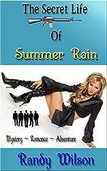 The Secret Life Of Summer Rain: Part 1 (English Edition)