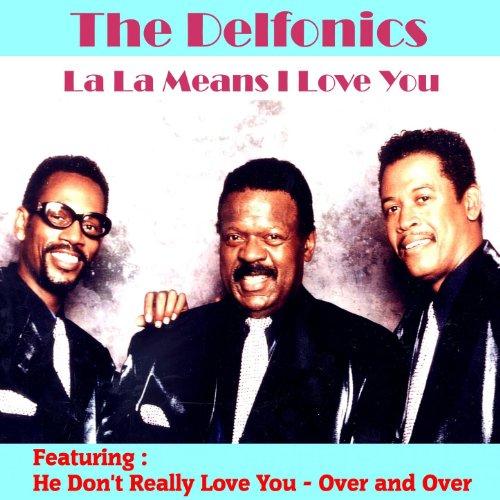 La la Means I Love You (Delfonics)