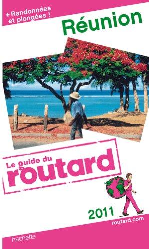 Guide du Routard Réunion 2011
