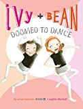 Ivy and Bean Doomed to Dance (Ivy & Bean)