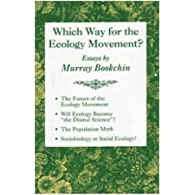 By Murray Bookchin Which Way for the Ecology Movement?: Essays by Murray Bookchin [Paperback]