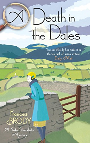 A Death in the Dales (Kate Shackleton 7)