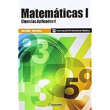 *Matemáticas I (Ciencias Aplicadas I) (MARCOMBO FORMACIÓN)