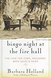 Bingo Night at the Fire Hall: Rediscovering Life in an American Village by Barbara Holland (1997-09-15)