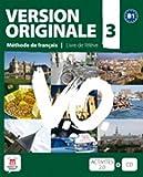 Version originale. Per le Scuole superiori. Con CD Audio: Version Originale 3 - Libro del alumno + CD (Fle- Texto Frances)