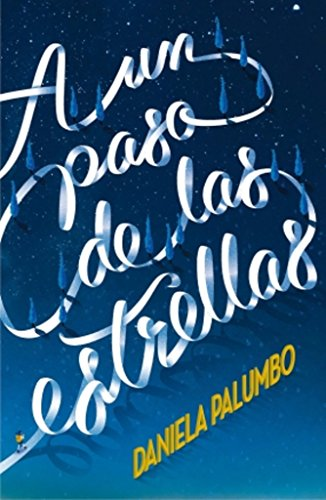 A un paso de las estrellas (Gran Angular) por Daniela Palumbo
