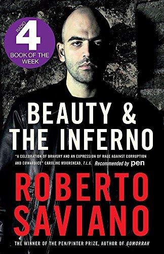 Beauty and the Inferno by Roberto Saviano