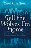 Image de Tell the Wolves I'm Home (English Edition)