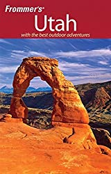 Frommer's Utah (Frommer′s Complete Guides)