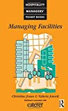 Managing Facilities (Caterer and Hotelkeeper Hospitality Pocket Books)