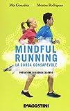 Mindful running. La corsa consapevole