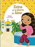 Première lecture Minimiki : Zeina et la pierre de lune - Tome 9