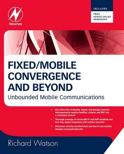 Fixed/Mobile Convergence and Beyond: Unbounded Mobile Communications - Fixed-mobile-convergence