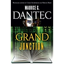 Grand Junction by Maurice G Dantec (2009-09-29)