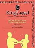 Singliesel - Die schönsten Lieder für heitere Stunden: Singen - Erleben - Erinnern. Ein Mitsing- und Erlebnis-Buch für demenzkranke Menschen - mit Soundchip