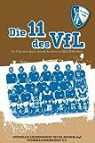 Die 11 des VFL - Ein Film über die Spieler des VFL Bochum [Alemania] [DVD]