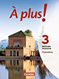 ? plus ! M?thode intensive: Band 3 (Charni?res) - Sch?lerbuch
