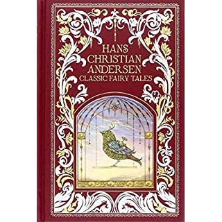Hans Christian Andersen: Classic Fairy Tales (Barnes & Noble Leatherbound Classic Collection)