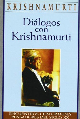 Dialogos con krishnamurti (Obras de Krishnamurti)