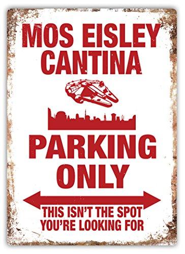 Mos Eisley Cantina Parking Only–Metall Wandschild Aufschrift Kunst, inspirierende