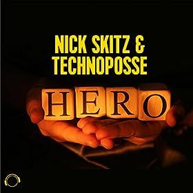 Nick Skitz & Technoposse-Hero