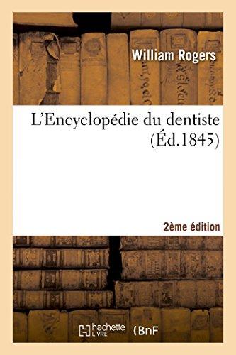 L'Encyclopédie du dentiste 2e édition