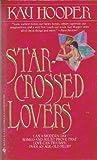 download ebook star-crossed lovers by kay hooper (1991-03-01) pdf epub