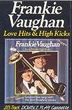 Love Hits and High Kicks