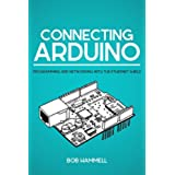 Connecting Arduino: Programming and Networking with the Ethernet Shield (English Edition)