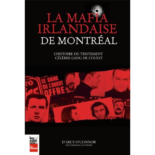 La Mafia Irlandaise de Montreal