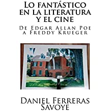Lo fantástico en la literatura y el cine: De Edgar Allan Poe a Freddy Krueger