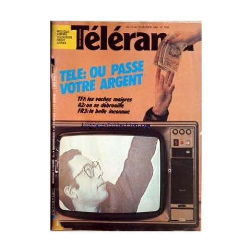 TELERAMA [No 1726] du 12/02/1983 - TELE - OU PASSE VOTRE ARGENT - TF1 - LES VACHES MAIGRES - A2 - ON SE DEBROUILLE ET FR3 - LA BELLE INCONNUE.
