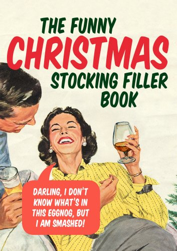 The Funny Christmas Stocking Filler Book (Humour)