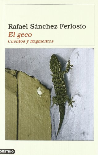 El geco (Ancora Y Delfin) por Rafael Sánchez Ferlosio