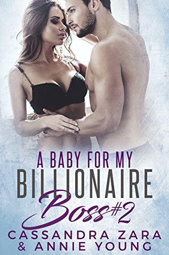 a-baby-for-my-billionaire-boss-2-english-edition