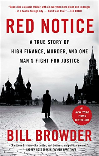 Red Notice: A True Story of High Finance, Murder, and One Man's Fight for Justice por Bill Browder