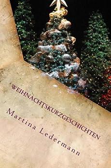 Weihnachtskurzgeschichten von [Ledermann, Martina]