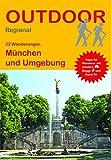 München und Umgebung (22 Wanderungen) (Outdoor...