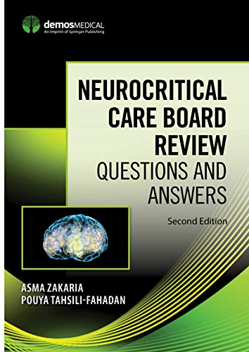 Neurocritical Care Board Review: Questions and Answers, Second Edition (English Edition)