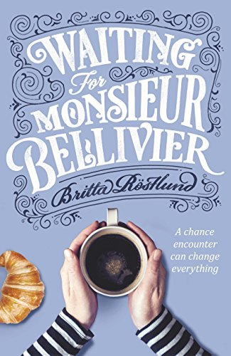 Waiting For Monsieur Bellivier: A dazzling mystery set in contemporary Paris