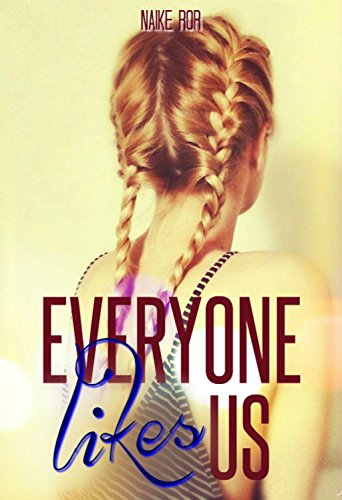 Everyone likes us: volume 1