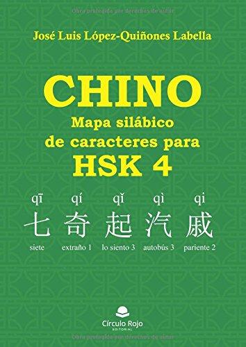Chino: mapa silábico de caracteres para HSK 4 por José luis lópez-quiñones labella