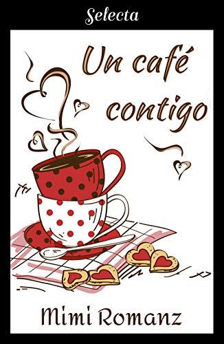 Un café contigo de [Romanz, Mimi]