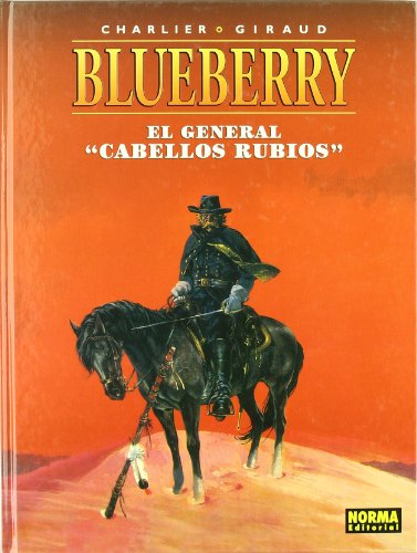 BLUEBERRY 06. EL GENERAL CABELLOS RUBIOS