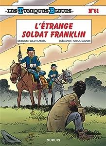 """Afficher """"Les Tuniques bleues<br /> L'Étrange soldat Franklin"""""""