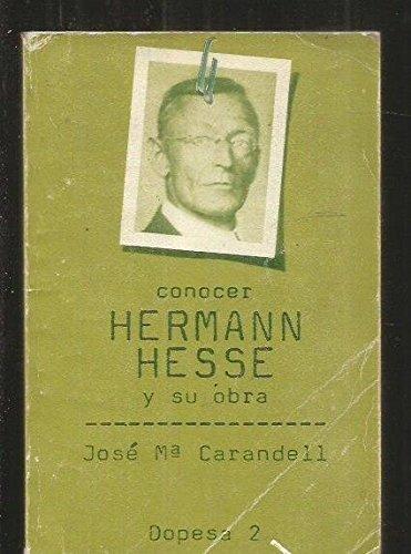 CONOCER HERMANN HESSE Y SU OBRA