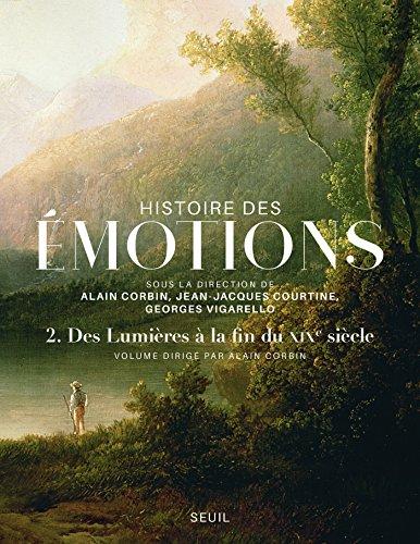 Histoire des émotions, vol. 2. Des Lumières à la fin du XIXe siècle (U.H.REFER.) par Collectif